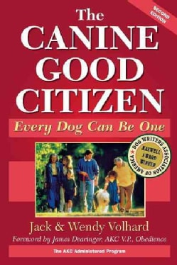 The Canine Good Citizen: Every Dog Can Be One (Paperback)