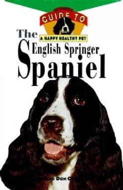 English Springer Spaniel: An Owner's Guide to a Happy Healthy Pet (Hardcover)