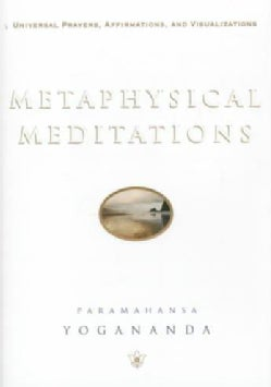 Metaphysical Meditations: Universal Prayers, Affirmations, and Visualizations (Hardcover)