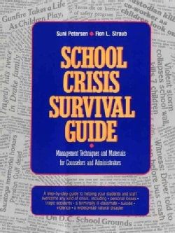 School Crisis Survival Guide: Management Techniques and Materials for Counselors and Administrators (Paperback)