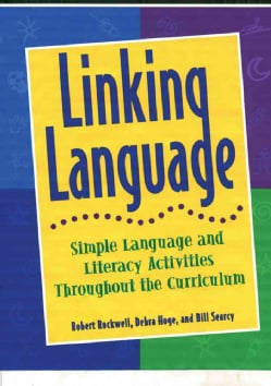 Linking Language: Simple Language and Literacy Activities Throughout the Curriculum (Paperback)