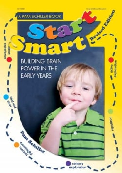 Start Smart: Building Brain Power in the Early Years (Paperback)