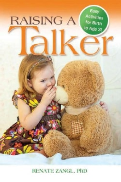 Raising a Talker: Easy Activities for Birth to Age 3! (Paperback)