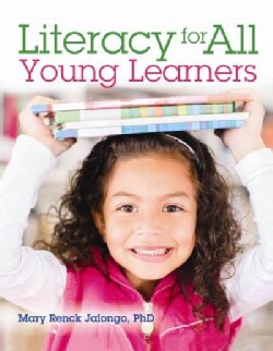 Literacy for All Young Learners (Paperback)