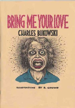 Bring Me Your Love (Paperback)