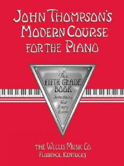 John Thompson's Modern Course for the Piano: Grade 5 (Paperback)