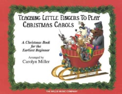 Teaching Little Fingers to Play Christmas Carols (Paperback)