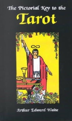 Pictorial Key to the Tarot (Paperback)