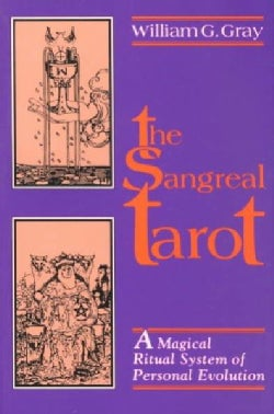 The Sangreal Tarot: A Magical Ritual System of Personal Evolution (Paperback)