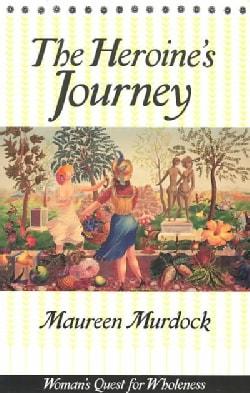 The Heroine's Journey (Paperback)