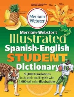 Merriam-Webster's Illustrated Spanish-English Student Dictionary (Paperback)