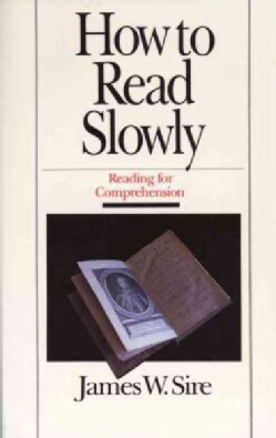 How to Read Slowly: Reading for Comprehension (Paperback)