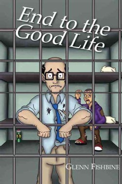 End to the Good Life (Paperback)