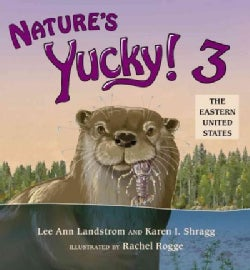 Nature's Yucky! 3: The Eastern United States (Paperback)