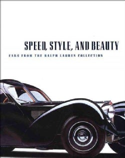 Speed, Style, And Beauty: Cars From The Ralph Lauren Collection (Hardcover)