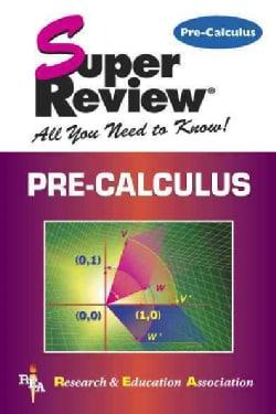 Pre-Calculus: Super Review (Paperback)