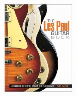 The Les Paul Guitar Book: A Complete History of Gibson Les Paul Guitars (Paperback)