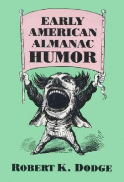 Early American Almanac Humor (Paperback)