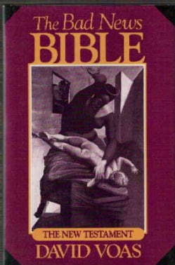 The Bad News Bible: The New Testament (Hardcover)