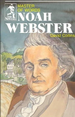 Noah Webster: Master of Words (Paperback)