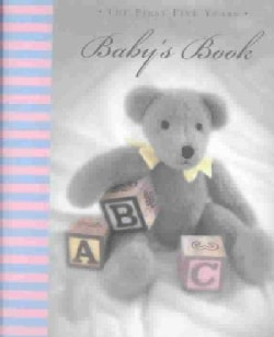 Baby's Book: The First Five Years (Record book)