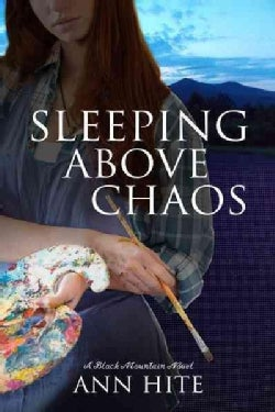 Sleeping Above Chaos (Paperback)