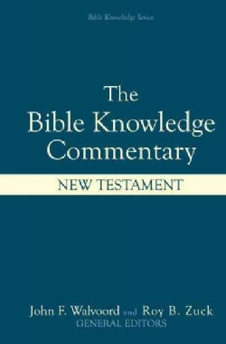 Bible Knowledge Commentary: New Testament (Hardcover)