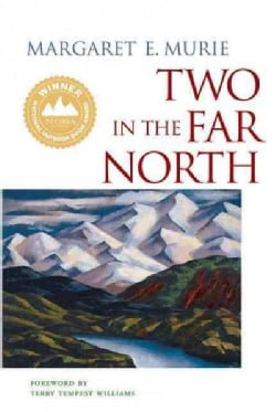 Two in the Far North (Paperback)