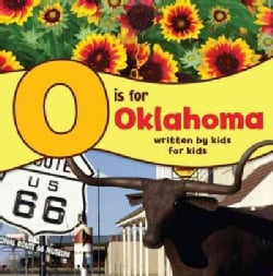 O Is for Oklahoma: Written by Kids for Kids (Hardcover)