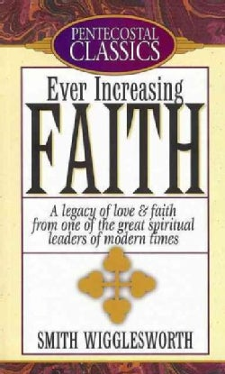 Ever Increasing Faith (Paperback)