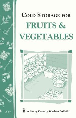 Cold Storage for Fruits & Vegetables (Paperback)