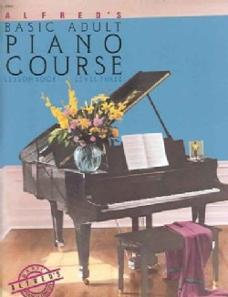 Alfred's Basic Adult Piano Course: Lesson Book, Level 3 (Paperback)