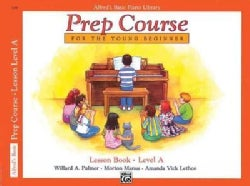 Alfred's Basic Piano Library: Prep Course for the Young Beginner Lesson Book Level A (Paperback)