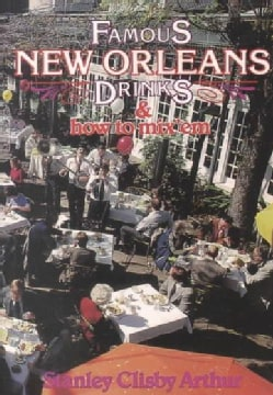 Famous New Orleans Drinks and How to Mix Em (Paperback)