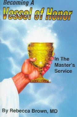 Becoming a Vessel of Honor (Paperback)