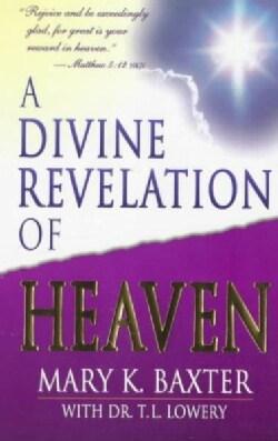 A Divine Revelation of Heaven (Paperback)