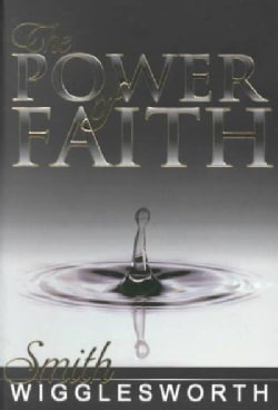 The Power of Faith (Paperback)