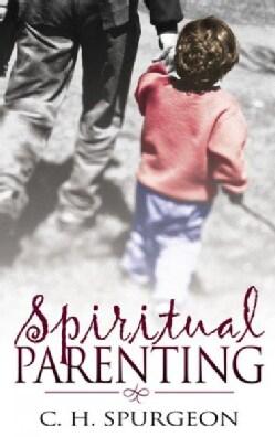 Spiritual Parenting (Paperback)