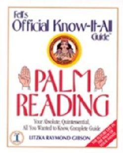 Fell's Palm Reading: Your Absolute, Quintessential, All You Wanted to Know, Complete Guide (Paperback)