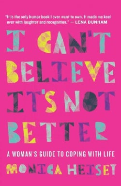 I Can't Believe It's Not Better (Paperback)
