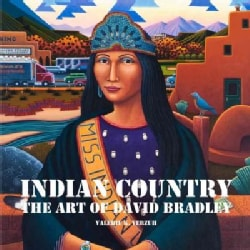 Indian Country: The Art of David Bradley (Hardcover)