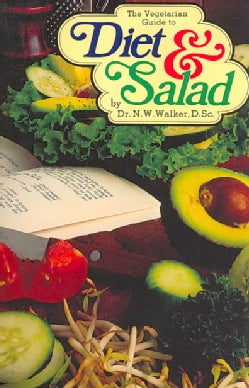 The Vegetarian Guide to Diet and Salad (Paperback)