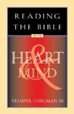 Reading the Bible With Heart & Mind (Paperback)