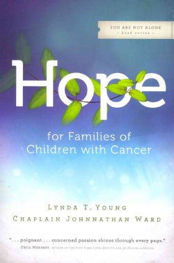 Hope for Families of Children With Cancer (Paperback)