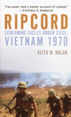 Ripcord: Screaming Eagles Under Siege, Vietnam 1970 (Paperback)