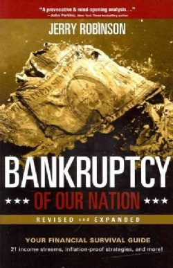 Bankruptcy of Our Nation (Paperback)