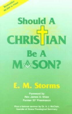 Should a Christian Be a Mason? (Paperback)