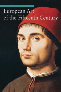 European Art in the Fifteenth Century (Paperback)