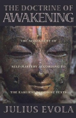 The Doctrine of Awakening: The Attainment of Self-Mastery According to the Earliest Buddhist Texts (Paperback)