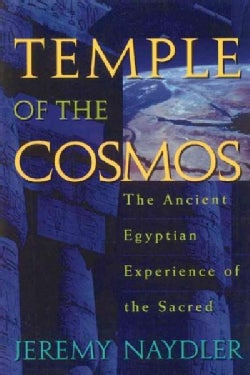 Temple of the Cosmos: The Ancient Egyptian Experience of the Sacred (Paperback)